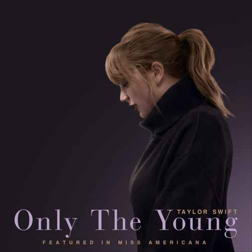 دانلود آهنگ Taylor Swift Only The Young (Featured in Miss Americana)
